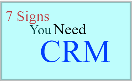 7 Signs Your Business Is Ready for a CRM