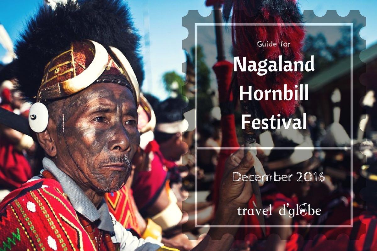 Nagaland Hornbill Festival Guide for 2017