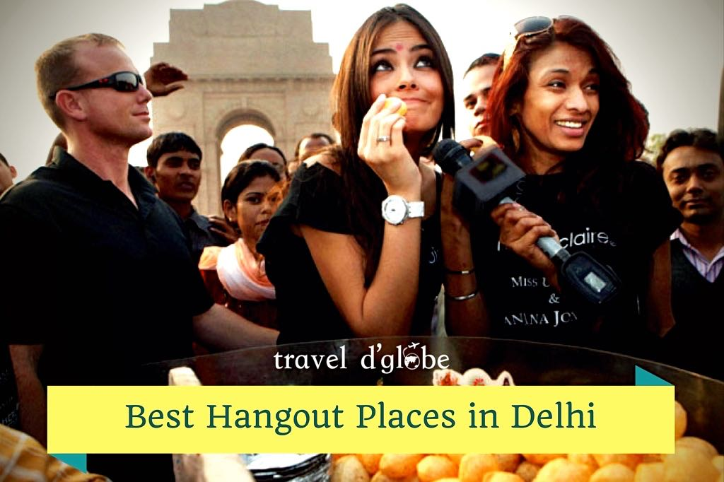 15 Places to Hangout in Delhi with Friends During Winters