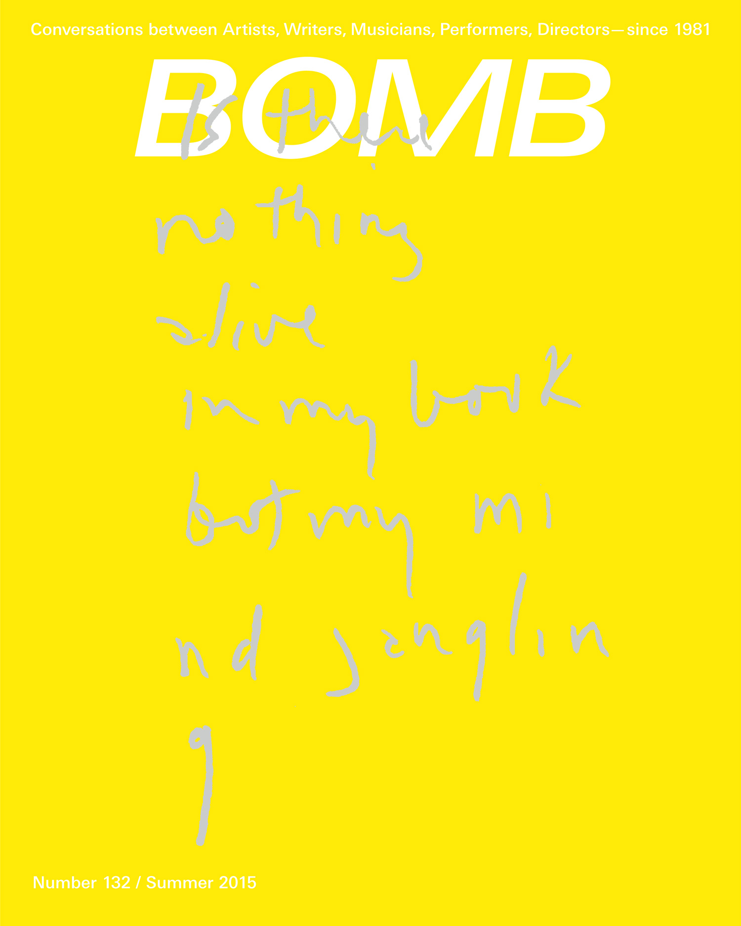 The cover of BOMB 132