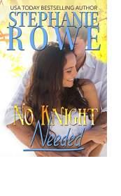 No Knight Needed by Stephanie Rowe