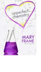 Imperfect Chemistry by Mary Frame
