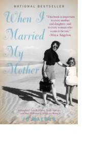 When I Married My Mother by Jo Maeder