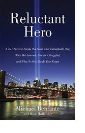 Reluctant Hero by Michael Benfante and Dave Hollander