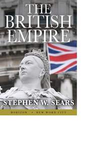 The British Empire by Stephen W. Sears