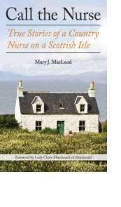 Call the Nurse by Mary J. MacLeod