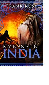 Kevin and I in India by Frank Kusy