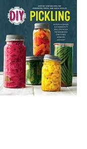 DIY Pickling by Rockridge Press