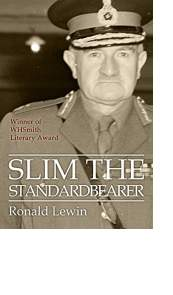 Slim the Standardbearer by Ronald Lewin