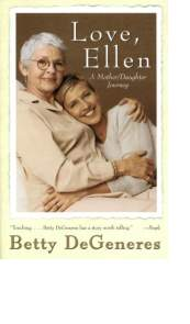 Love, Ellen by Betty DeGeneres
