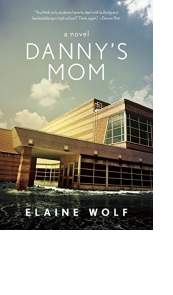 Danny's Mom by Elaine Wolf