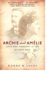 Archie and Amélie by Donna M. Lucey