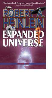 Expanded Universe: Volume Two by Robert A. Heinlein
