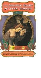 The Secret Diary of Anne Boleyn by Robin Maxwell