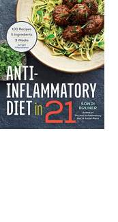 Anti-Inflammatory Diet in 21 by Sondi Bruner
