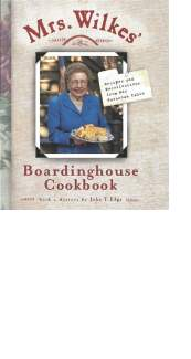 Mrs. Wilkes' Boardinghouse Cookbook by Sema Wilkes