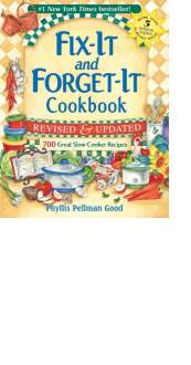 Fix-It and Forget-It Cookbook: Revised & Updated by Phyllis Pellman Good