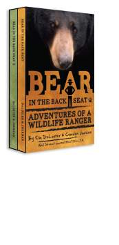 Bear in the Back Seat: Volumes I & II by Kim DeLozier and Carolyn Jourdan