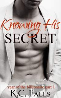 Knowing his secret by k c falls