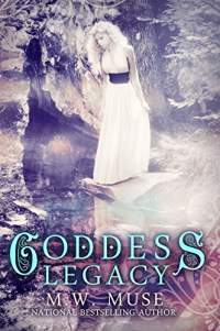 Goddess legacy by m w muse