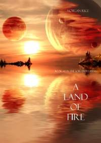 A land of fire by morgan rice