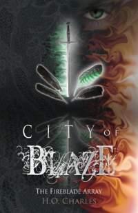City of blaze by h o charles