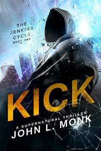 Kick by john l monk