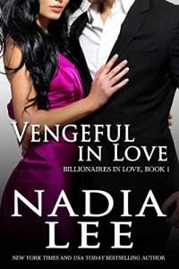 Deux livres ... même couverture... ou presque! - Page 6 Vengeful-in-love-by-nadia-lee