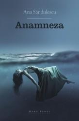 Coperta-Anamneza-Ana_Sandulescu-424x652