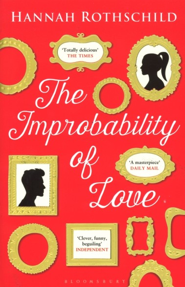 The-Improbability-of-Love-Hannah-Rothschild-378x586