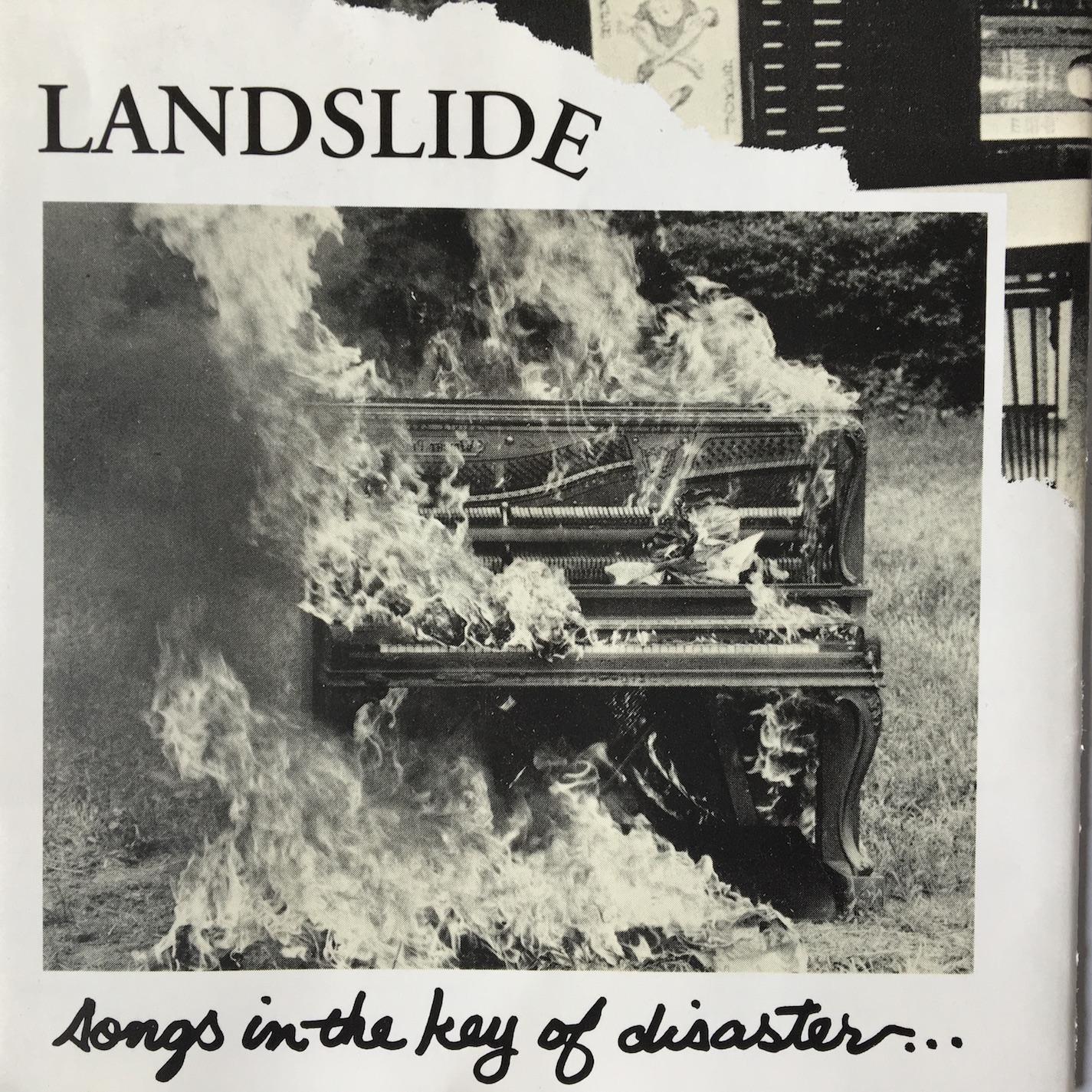 Songs In The Key of Disaster by Landslide
