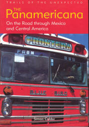 Image for The Panamericana : On the Road Through Mexico and Central America