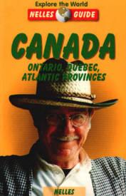 Canada: Ontario, Quebec, Atlantic Provinces Nelles Guide, Edited By Marton Radkai