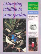 Attracting Wildlife to Your Garden, Rodger Elliot