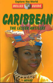 Image for Caribbean, The Lesser Antilles Nelles Guide