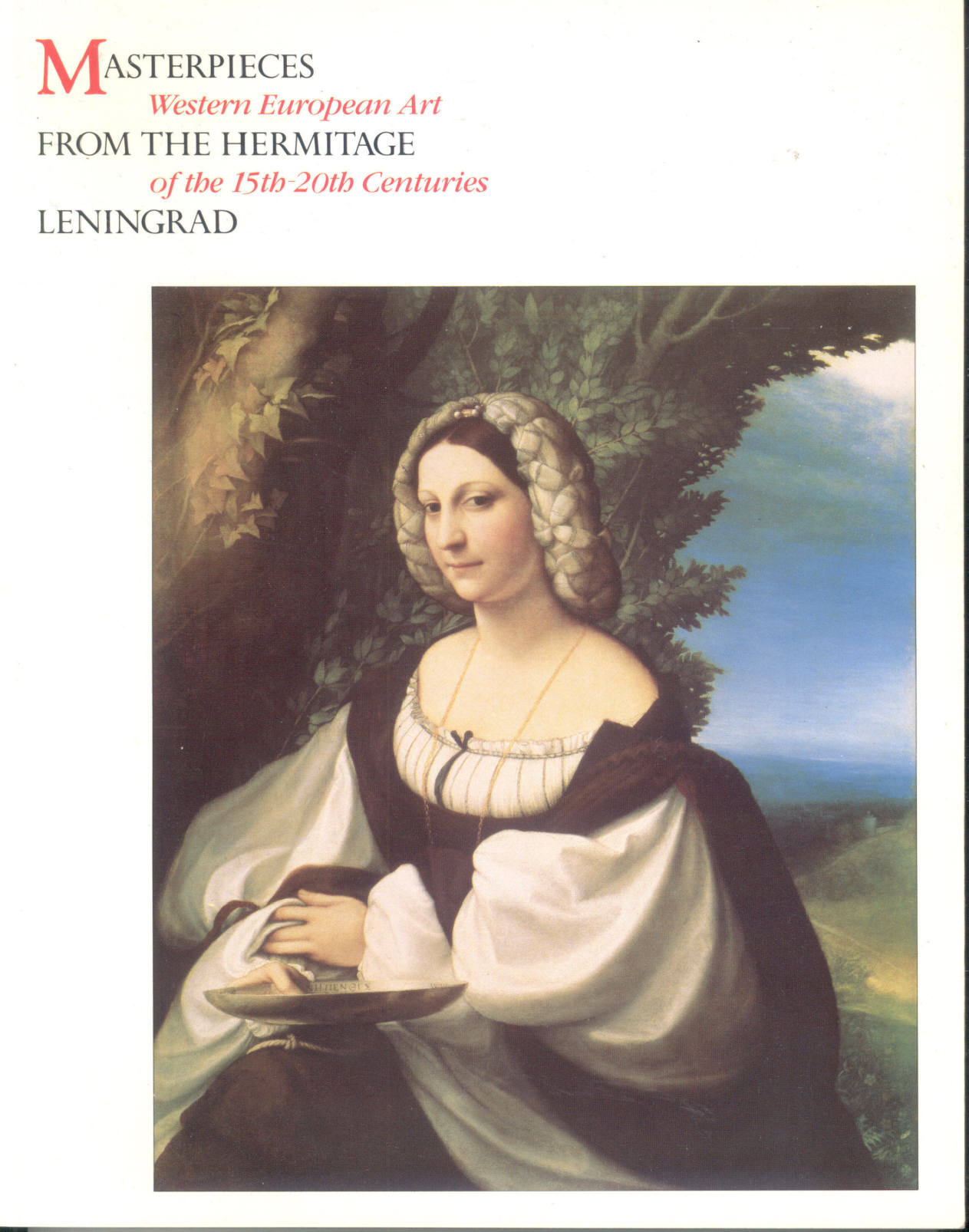 Masterpieces from the Hermitage, Leningrad: Western European Art of the 15th-20th Centuries