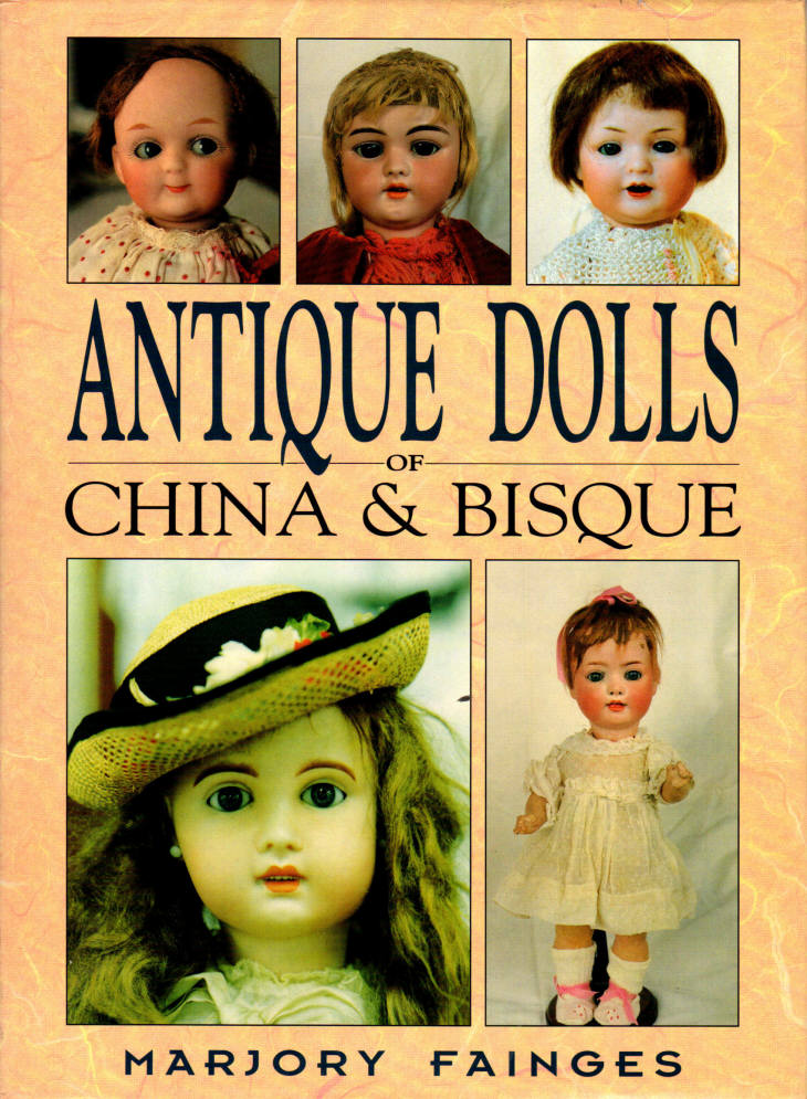 Antique Dolls of China & Bisque, Fainges, Marjory