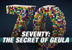 Seventy: The Secret of Geula
