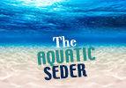The Aquatic Seder