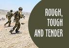 Rough, Tough and Tender