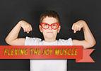 Flexing the Joy Muscle
