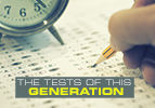 The Tests of This Generation