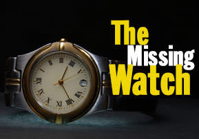 The Missing Watch