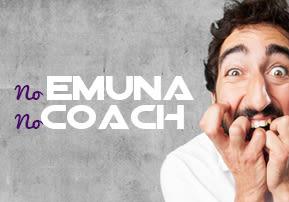 No Emuna, No Coach