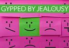Gypped by Jealousy