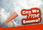Can We Prove Emuna?