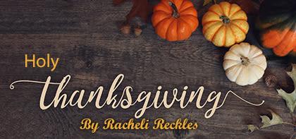 Holy Thanksgiving!