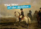 The War of the Rebbes