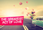 The Greatest Act of Love