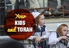 Your Kids and Torah